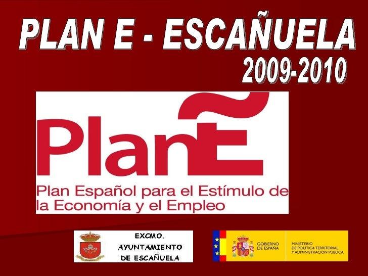 PLAN E - ESCAÑUELA 2009-2010