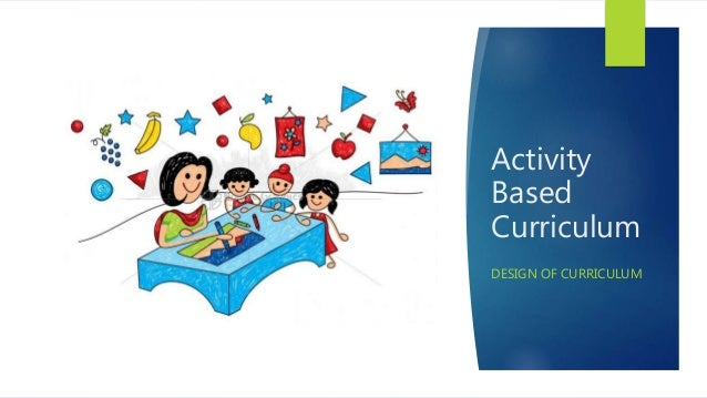 activity based curriculum  design  model