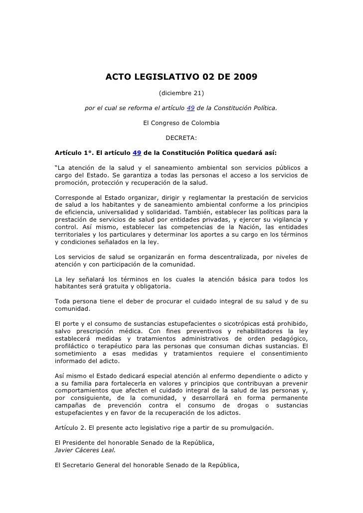 ACTO LEGISLATIVO 02 DE 2009                                    (diciembre 21)            por el cual se reforma el artícul...