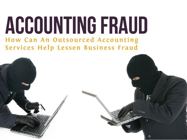 How Can An Outsourced Vancouver Accounting Service Help Lessen Business Fraud