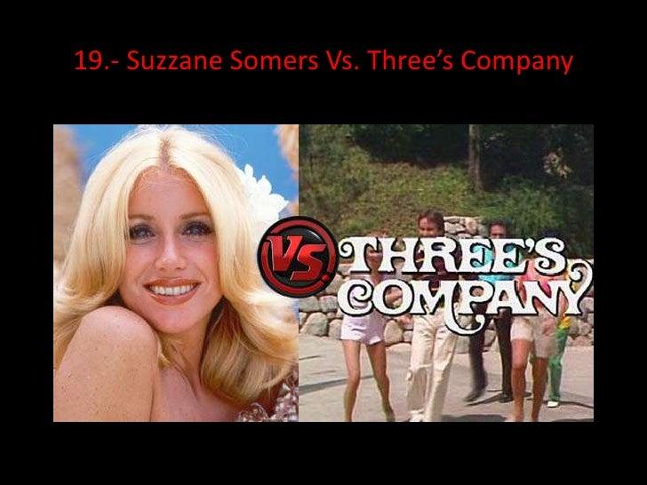 19.- Suzzane Somers Vs. Three's Company