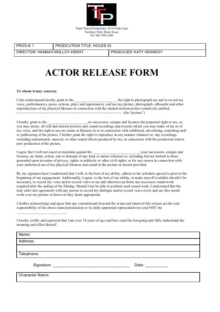 Actor Release Form. Triple Threat Productions, 45 65 Oaks Lane ...