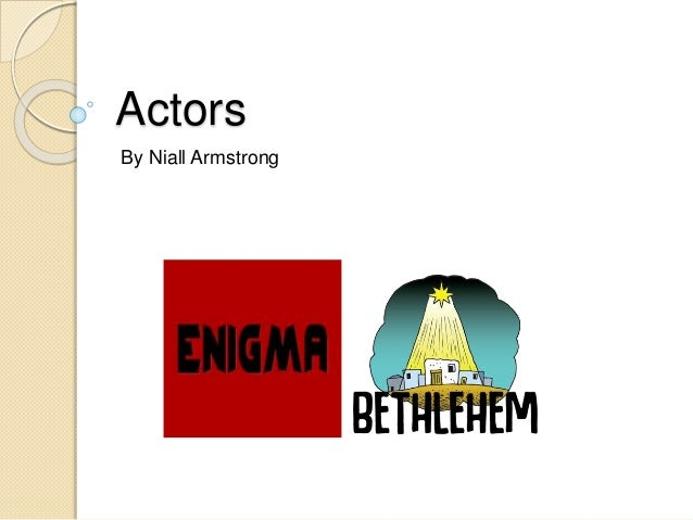 Actors By Niall Armstrong