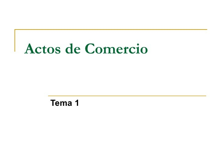 Actos de Comercio Tema 1