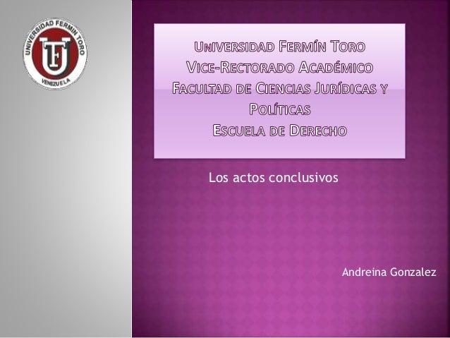 Los actos conclusivos Andreina Gonzalez