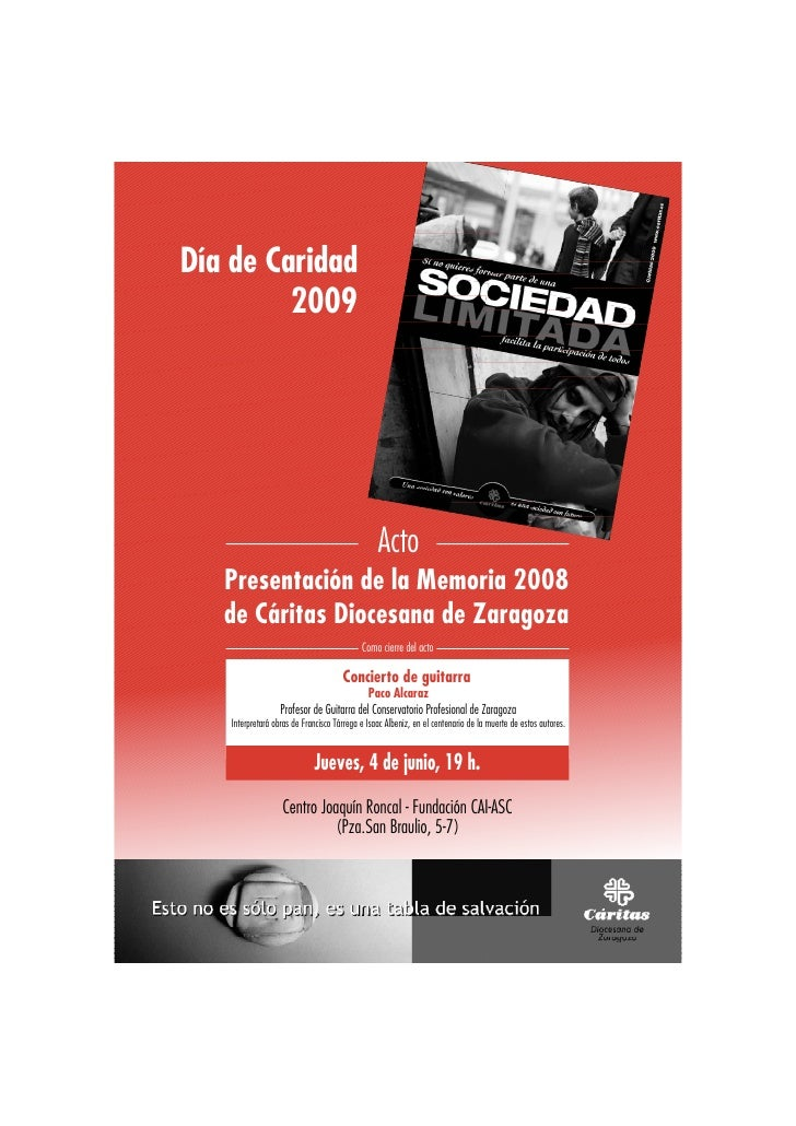 Día de Caridad          2009                                                      Acto    Presentación de la Memoria 2008 ...