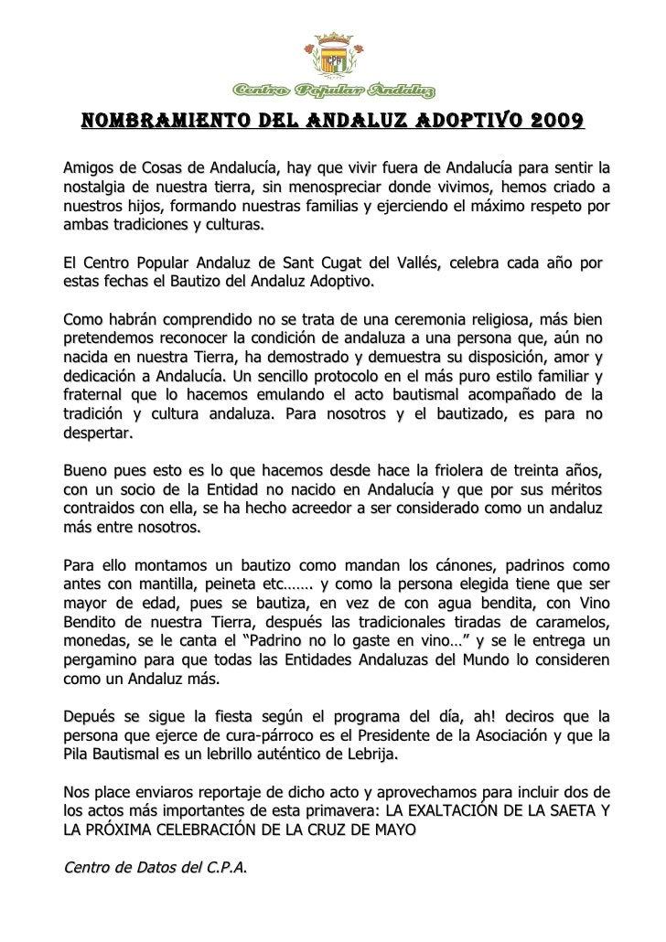 NOMBRAMIENTO DEL ANDALUZ ADOPTIVO 2009  Amigos de Cosas de Andalucía, hay que vivir fuera de Andalucía para sentir la nost...