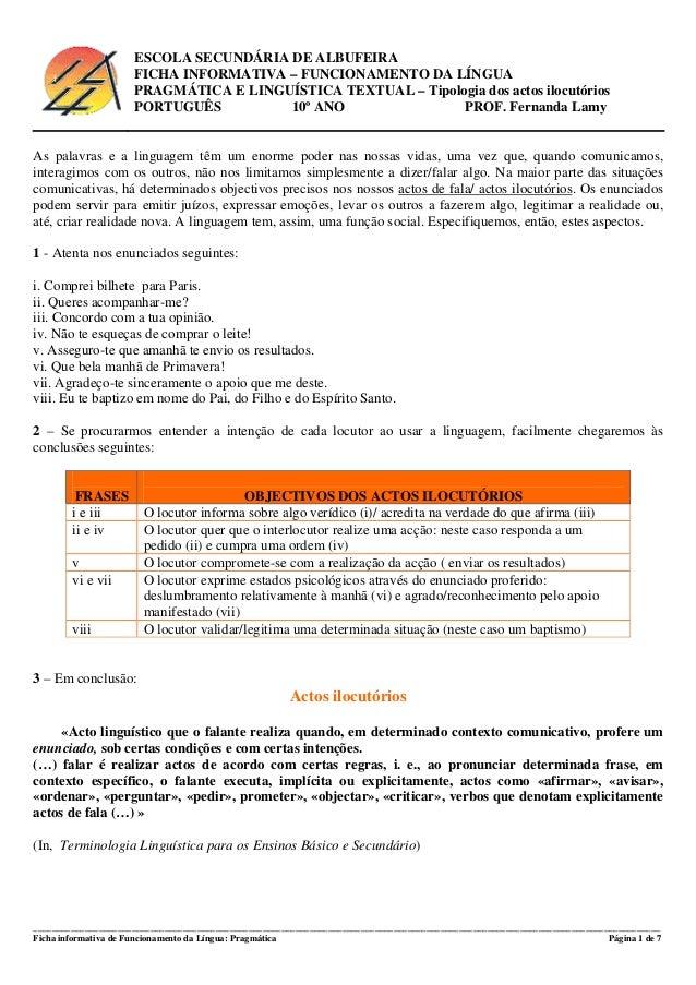ESCOLA SECUNDÁRIA DE ALBUFEIRA  FICHA INFORMATIVA – FUNCIONAMENTO DA LÍNGUA  PRAGMÁTICA E LINGUÍSTICA TEXTUAL – Tipologia ...