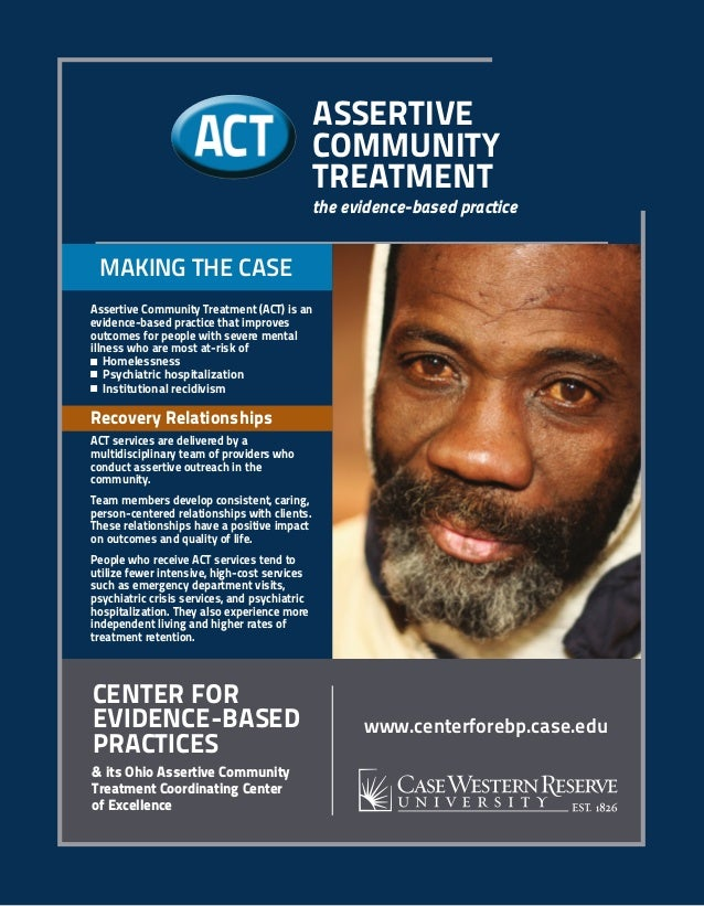 www.centerforebp.case.edu Center for Evidence-Based Practices & its Ohio Assertive Community Treatment Coordinating Center...