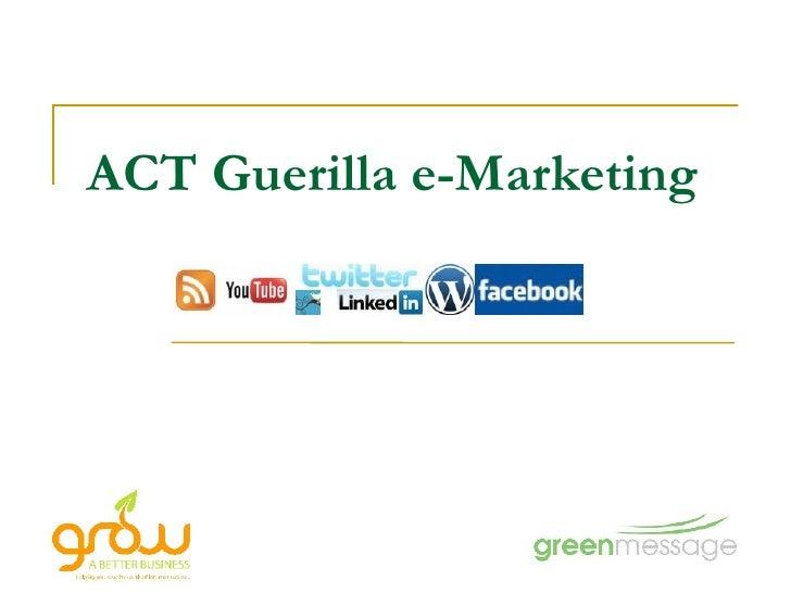 ACT Guerilla e-Marketing