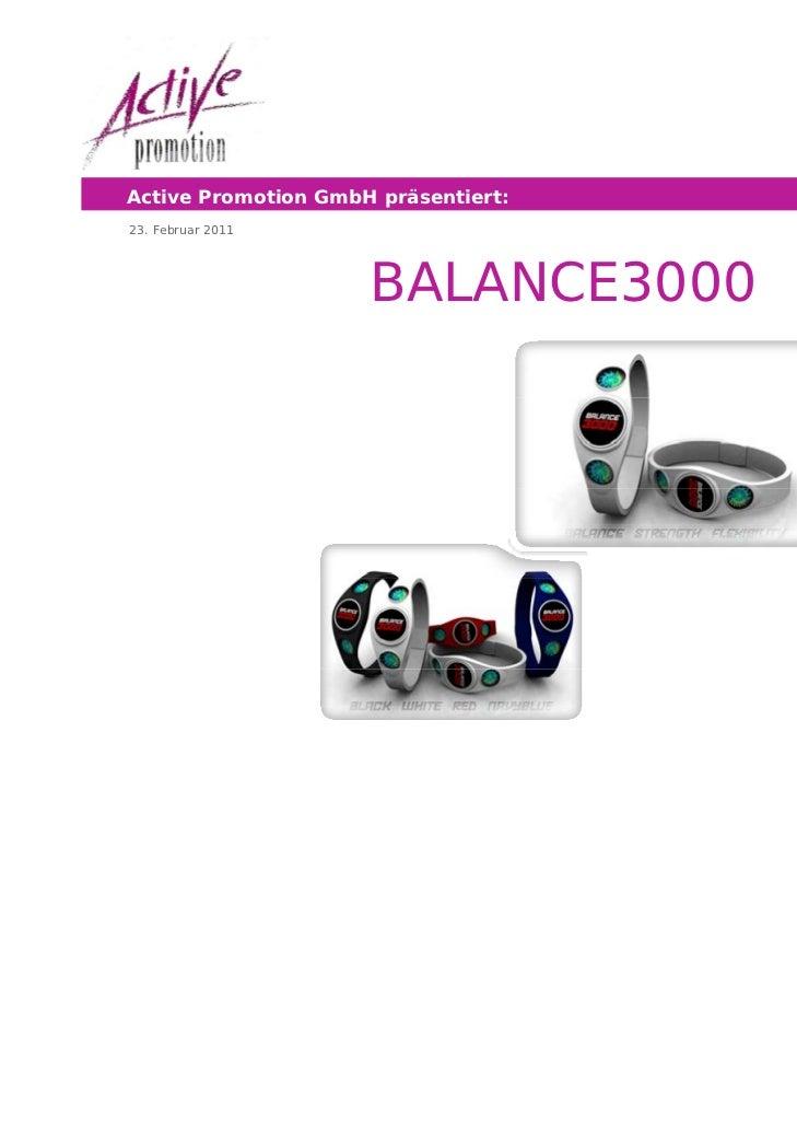 Active Promotion GmbH präsentiert:23. Februar 2011                     Seite 1 von 6                     BALANCE3000