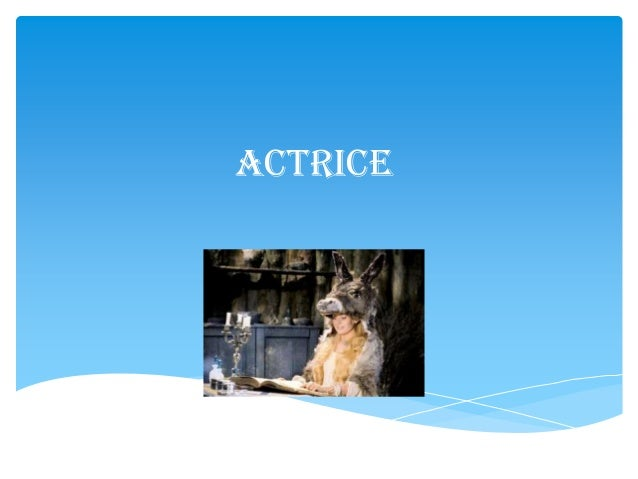 Actrice