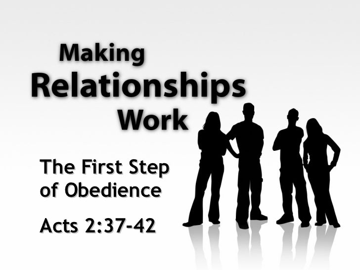 The First Step of Obedience Acts 2:37-42