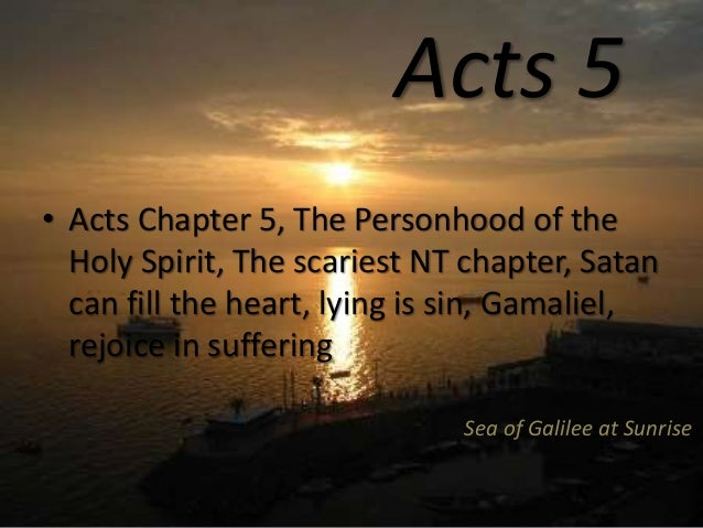 Acts 5, The Personhood of the Holy Spirit, The scariest NT
