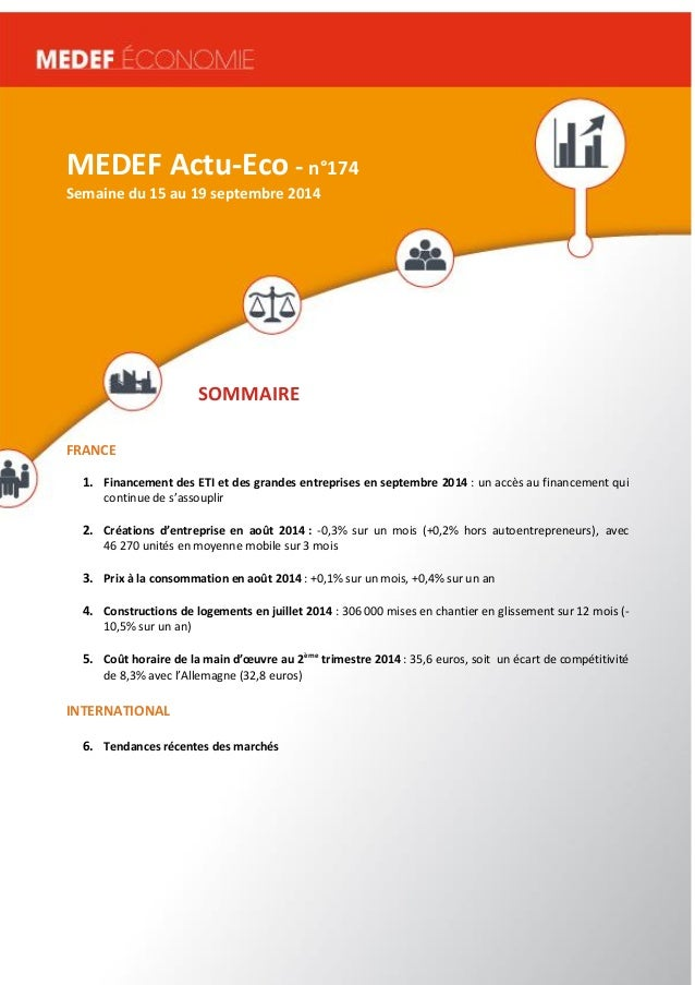 MEDEF Actu-Eco semaine du 16 au 20 juin 2014 1  MEDEF Actu-Eco - n°174  Semaine du 15 au 19 septembre 2014  SOMMAIRE  FRAN...