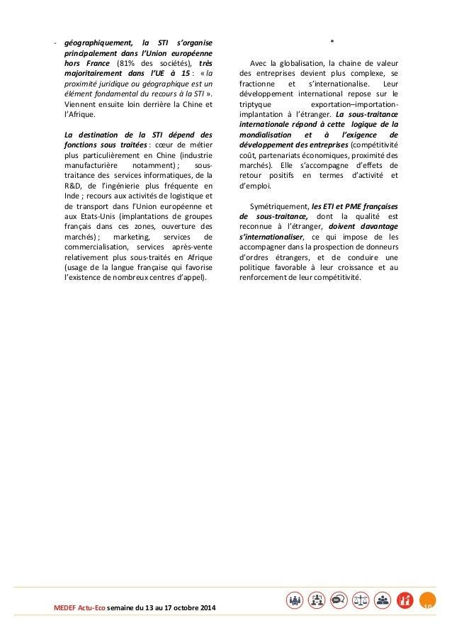 MEDEF Actu-Eco semaine du 13 au 17 octobre 2014 10  - géographiquement, la STI s'organise  principalement dans l'Union eur...