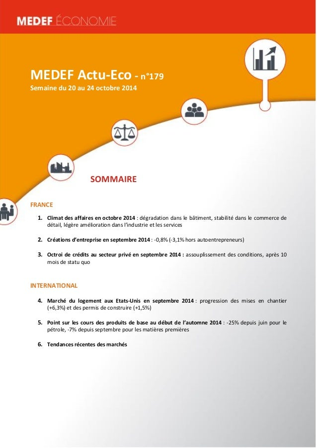 MEDEF Actu-Eco semaine du 16 au 20 juin 2014 1  MEDEF Actu-Eco - n°179  Semaine du 20 au 24 octobre 2014  SOMMAIRE  FRANCE...