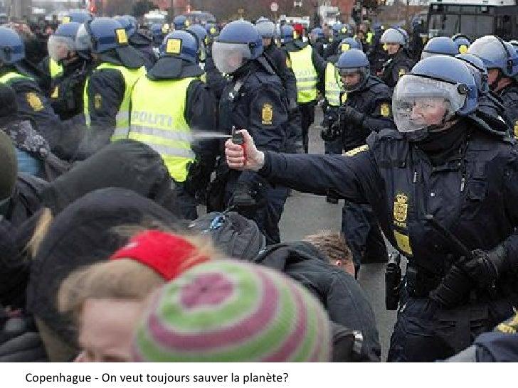 Copenhague - On veut toujours sauver la planète?