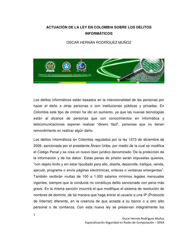 ACTUACIÓN DE LA LEY EN COLOMBIA SOBRE LOS DELITOS                                   INFORMÁTICOS                      OSCA...