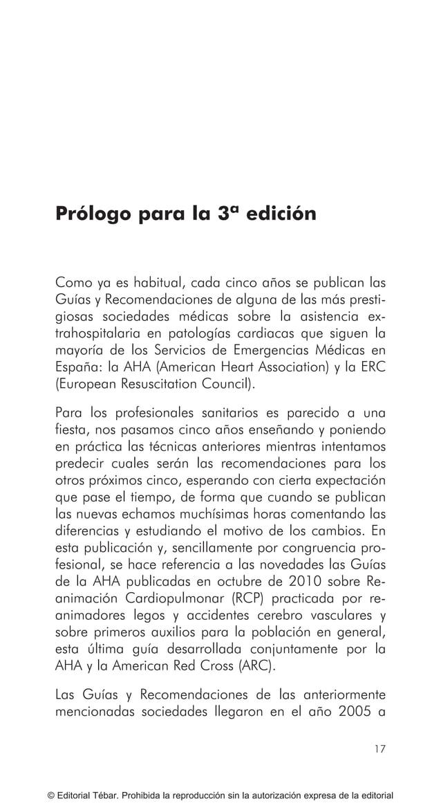 ACTUACIONES BÁSICAS EN PRIMEROS AUXILIOS 24 © Editorial Tébar. Prohibida la reproducción sin la autorización expresa de la...