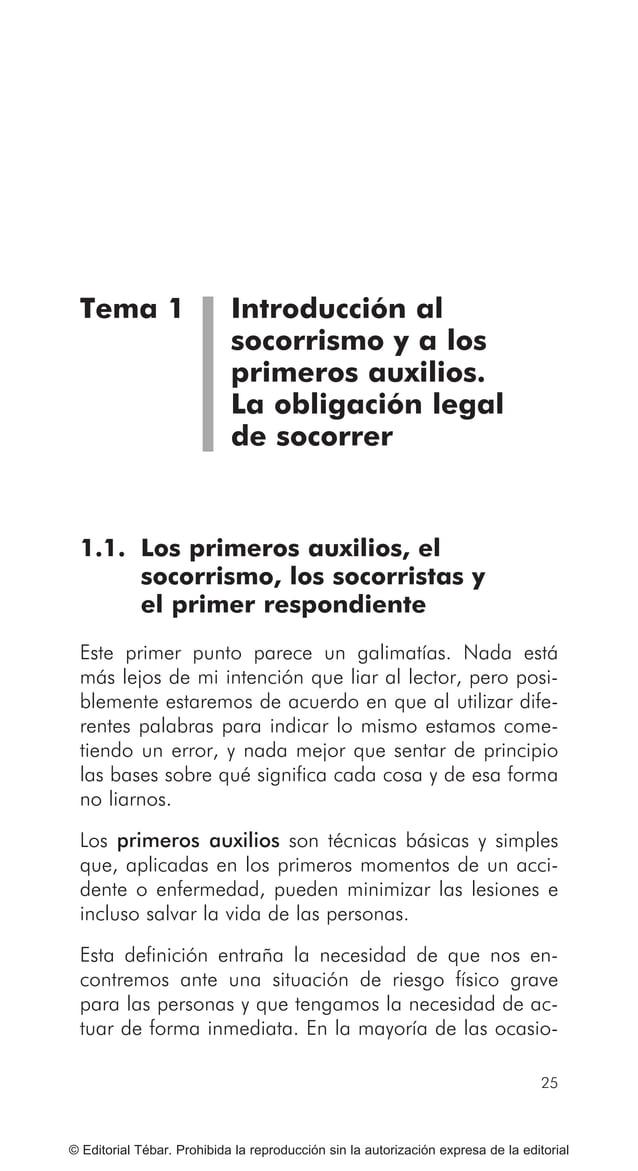 ACTUACIONES BÁSICAS EN PRIMEROS AUXILIOS 32 © Editorial Tébar. Prohibida la reproducción sin la autorización expresa de la...