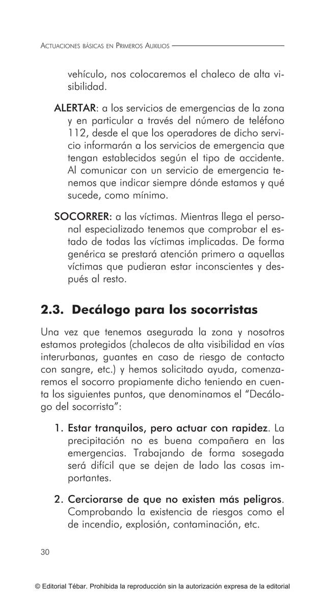 ACTUACIONES BÁSICAS EN PRIMEROS AUXILIOS 38 © Editorial Tébar. Prohibida la reproducción sin la autorización expresa de la...