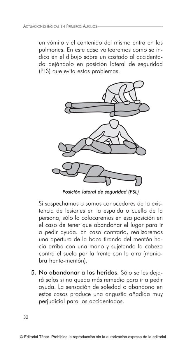 ACTUACIONES BÁSICAS EN PRIMEROS AUXILIOS 40 © Editorial Tébar. Prohibida la reproducción sin la autorización expresa de la...
