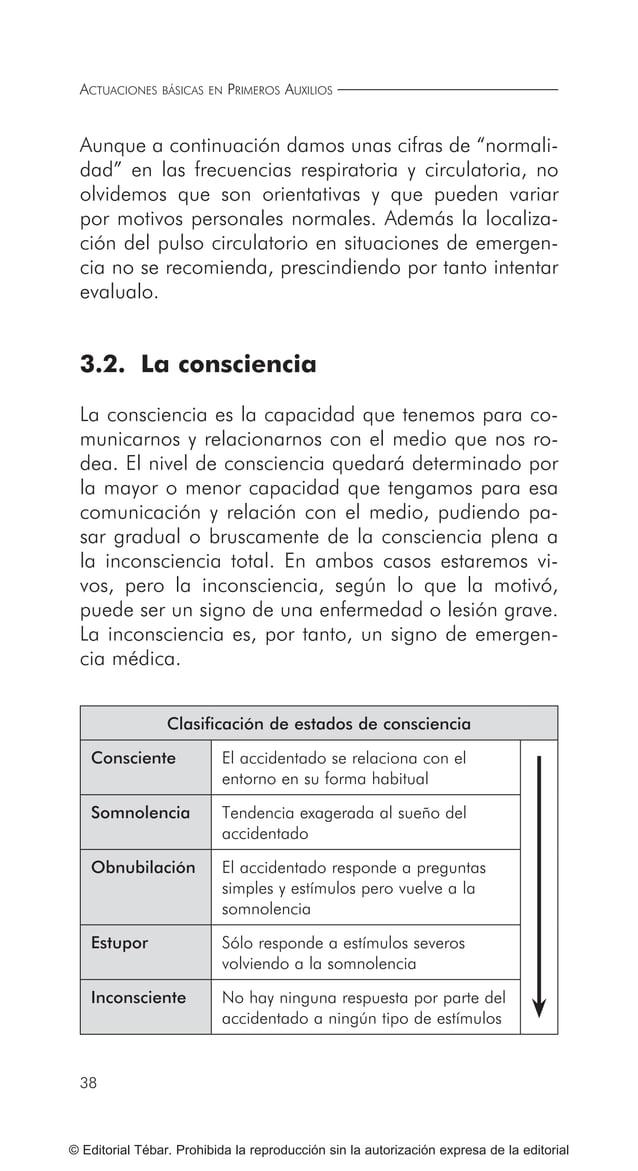 47 ACTUACIONES BÁSICAS ANTE GOLPES Y HERIDAS © Editorial Tébar. Prohibida la reproducción sin la autorización expresa de l...