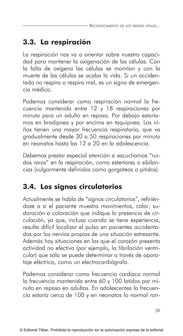 ACTUACIONES BÁSICAS EN PRIMEROS AUXILIOS 48 © Editorial Tébar. Prohibida la reproducción sin la autorización expresa de la...