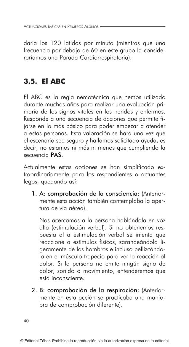 49 ACTUACIONES BÁSICAS ANTE GOLPES Y HERIDAS © Editorial Tébar. Prohibida la reproducción sin la autorización expresa de l...