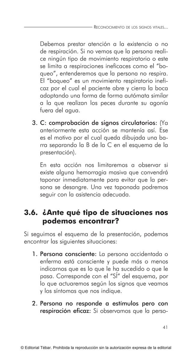 ACTUACIONES BÁSICAS EN PRIMEROS AUXILIOS 50 © Editorial Tébar. Prohibida la reproducción sin la autorización expresa de la...