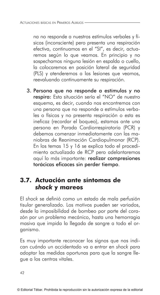 51 ACTUACIONESBÁSICASANTEGOLPESYHERIDAS ©EditorialTébar.Prohibidalareproducciónsinlaautorizaciónexpresadelaeditorial Volum...