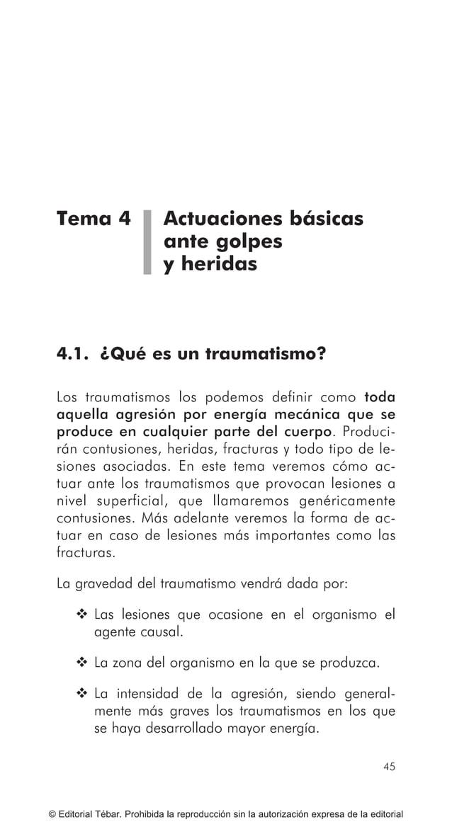 ACTUACIONES BÁSICAS EN PRIMEROS AUXILIOS 54 © Editorial Tébar. Prohibida la reproducción sin la autorización expresa de la...