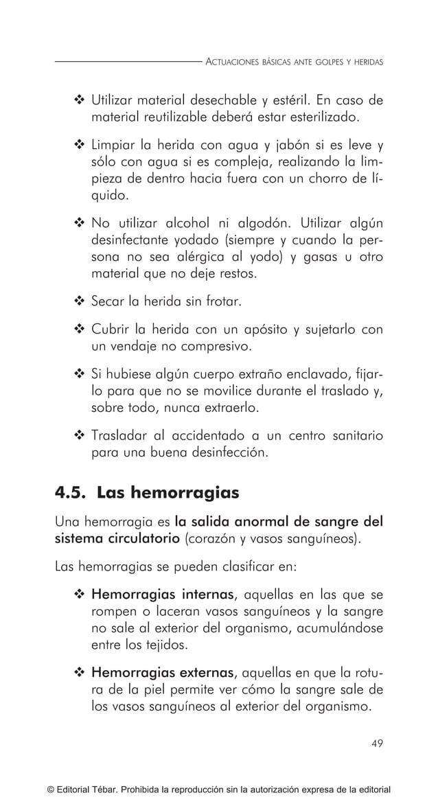 ACTUACIONES BÁSICAS EN PRIMEROS AUXILIOS 58 © Editorial Tébar. Prohibida la reproducción sin la autorización expresa de la...