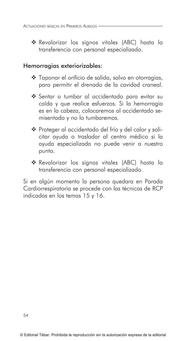 ACTUACIONES BÁSICAS EN PRIMEROS AUXILIOS 64 © Editorial Tébar. Prohibida la reproducción sin la autorización expresa de la...