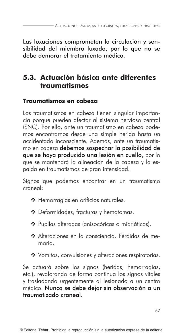 67 MOVILIZACIÓN Y TRANSPORTE DE HERIDOS O ENFERMOS © Editorial Tébar. Prohibida la reproducción sin la autorización expres...