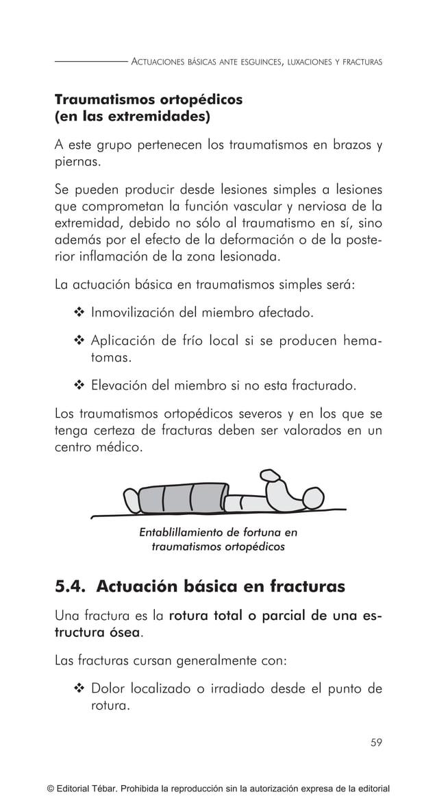 69 MOVILIZACIÓN Y TRANSPORTE DE HERIDOS O ENFERMOS © Editorial Tébar. Prohibida la reproducción sin la autorización expres...