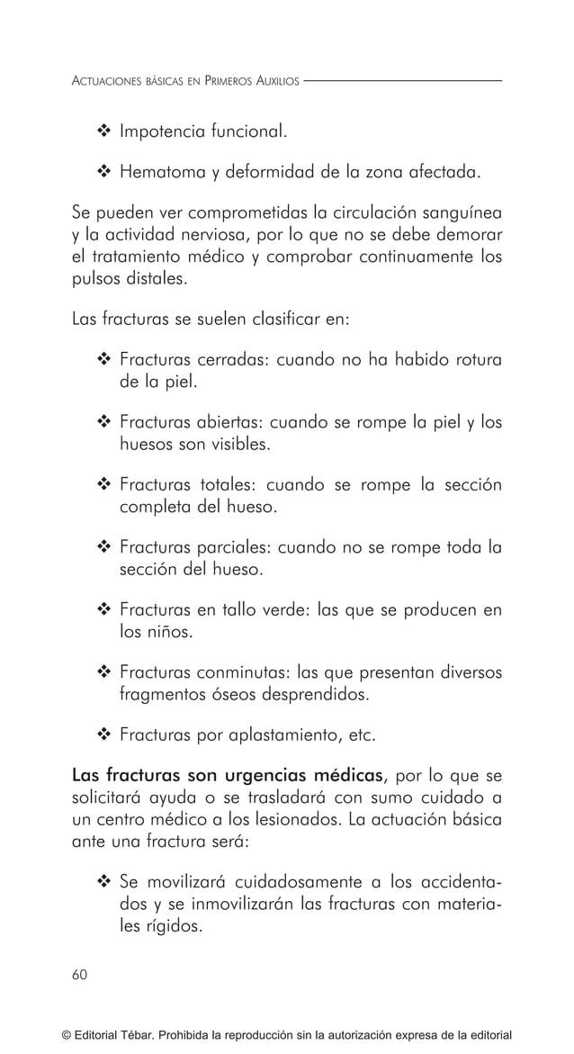 ACTUACIONES BÁSICAS EN PRIMEROS AUXILIOS 70 © Editorial Tébar. Prohibida la reproducción sin la autorización expresa de la...