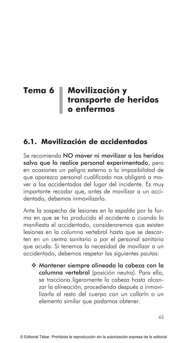 73 ACTUACIONES BÁSICAS ANTE CUERPOS EXTRAÑOS, ATRAGANTAMIENTOS... © Editorial Tébar. Prohibida la reproducción sin la auto...