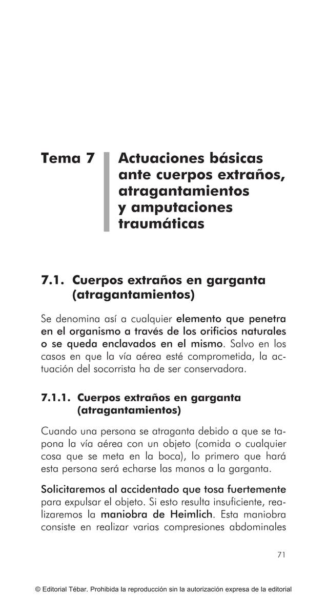 81 ACTUACIONES BÁSICAS ANTE LESIONES POR EXCESO DE CALOR. QUEMADURAS © Editorial Tébar. Prohibida la reproducción sin la a...
