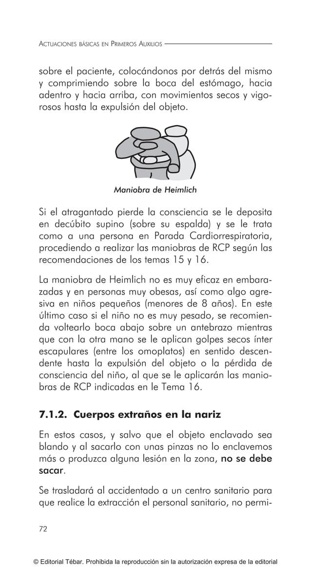 ACTUACIONES BÁSICAS EN PRIMEROS AUXILIOS 82 © Editorial Tébar. Prohibida la reproducción sin la autorización expresa de la...