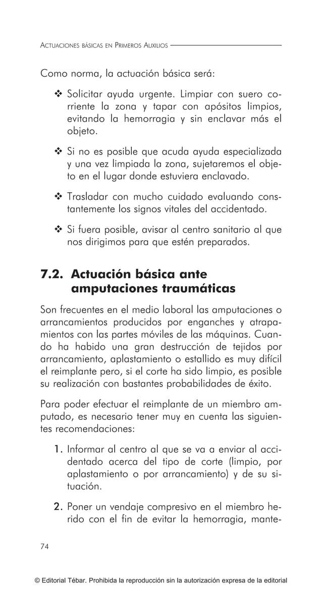ACTUACIONES BÁSICAS EN PRIMEROS AUXILIOS 84 © Editorial Tébar. Prohibida la reproducción sin la autorización expresa de la...
