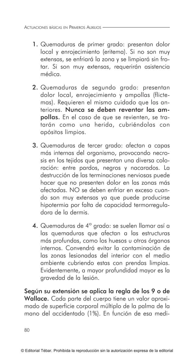 ACTUACIONES BÁSICAS EN PRIMEROS AUXILIOS 90 © Editorial Tébar. Prohibida la reproducción sin la autorización expresa de la...