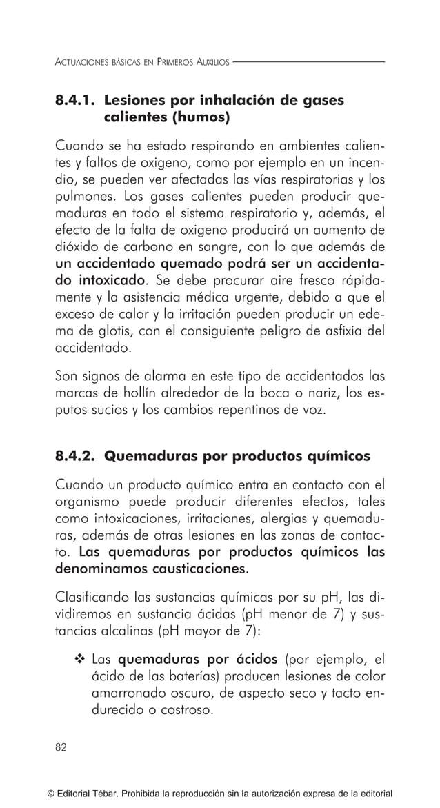 ACTUACIONES BÁSICAS EN PRIMEROS AUXILIOS 92 © Editorial Tébar. Prohibida la reproducción sin la autorización expresa de la...