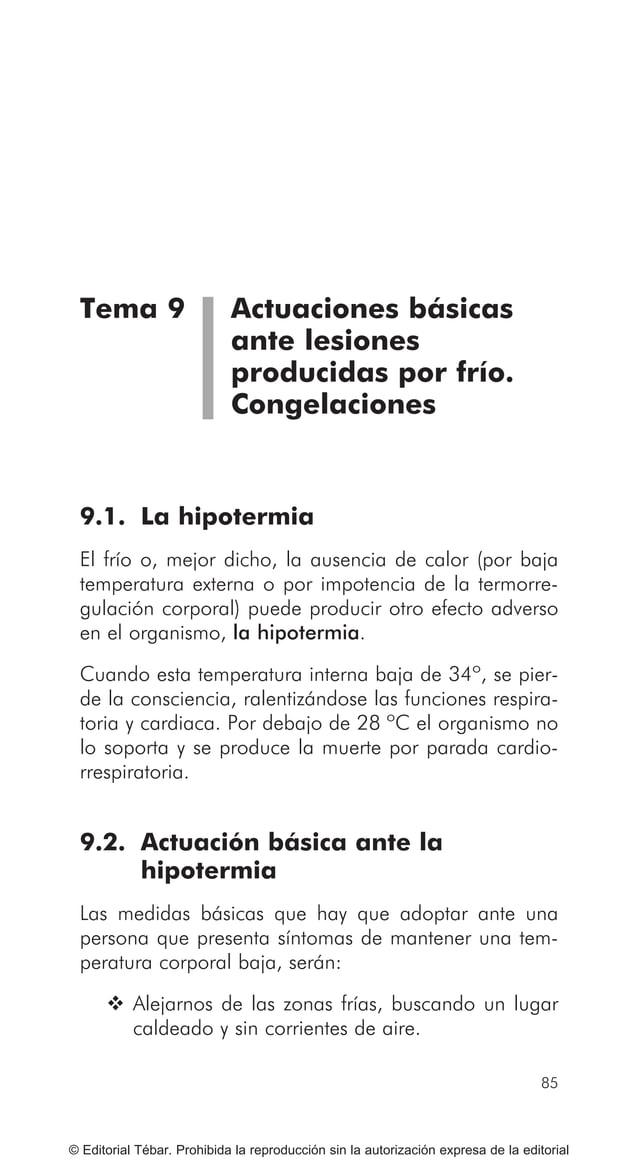 ACTUACIONES BÁSICAS EN PRIMEROS AUXILIOS 96 © Editorial Tébar. Prohibida la reproducción sin la autorización expresa de la...
