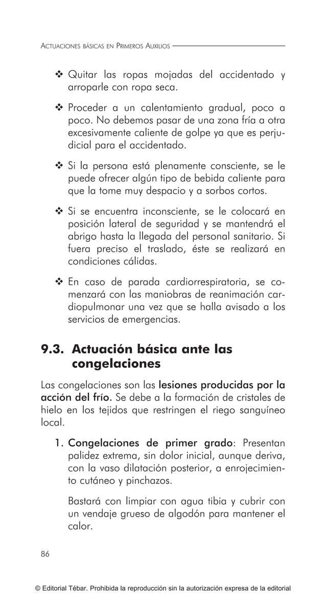 97 ACTUACIONES BÁSICAS ANTE INTOXICACIONES COMUNES © Editorial Tébar. Prohibida la reproducción sin la autorización expres...