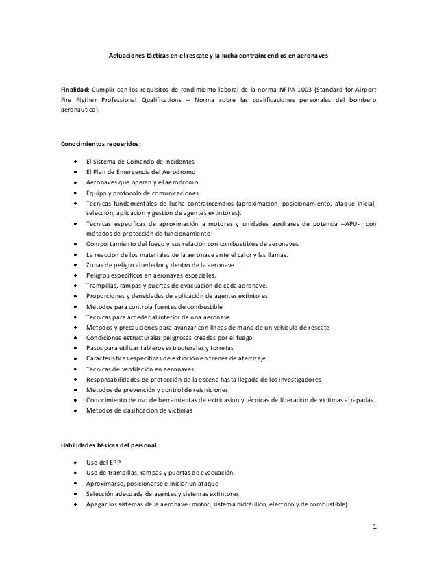Actuaciones tácticas en el rescate y la lucha contraincendios en aeronavesFinalidad: Cumplir con los requisitos de rendimi...