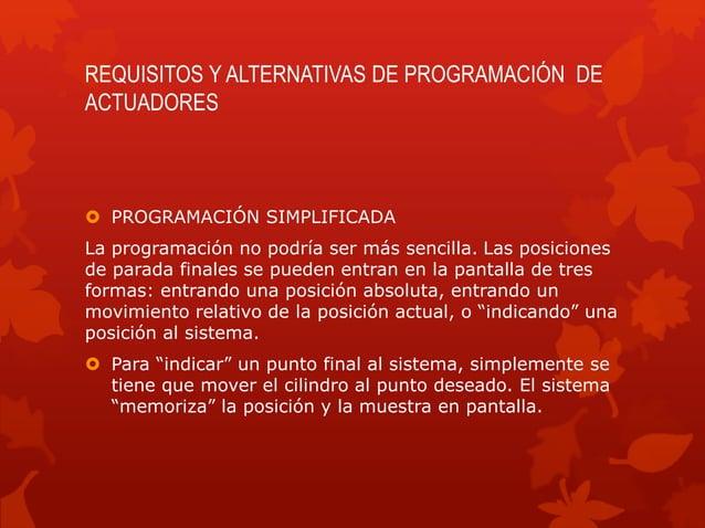 REQUISITOS Y ALTERNATIVAS DE PROGRAMACIÓN DE  ACTUADORES   PROGRAMACIÓN SIMPLIFICADA  La programación no podría ser más s...