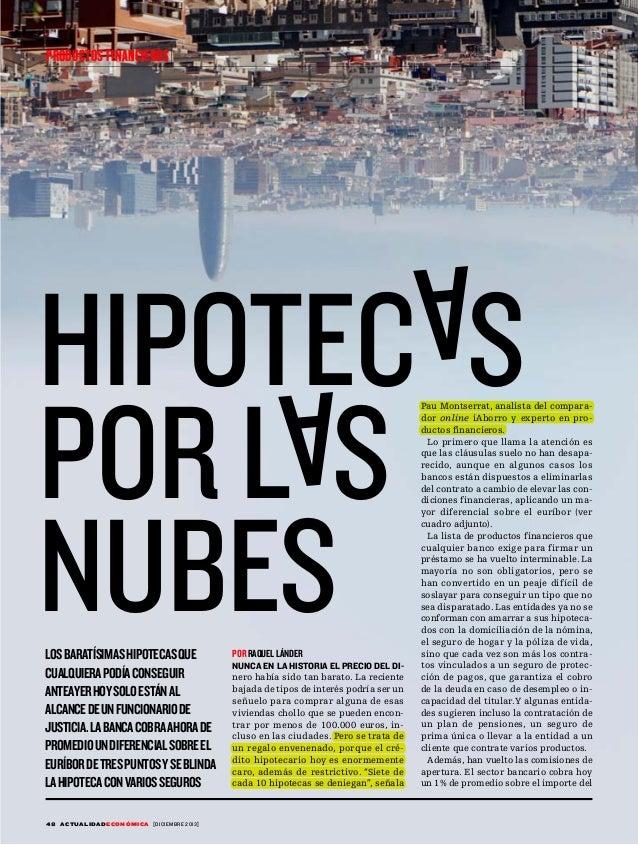 PRODUCTOS FINANCIEROS  A  HIPOTEC S POR L S NUBES  A  LOS BARATÍSIMAS HIPOTECAS QUE CUALQUIERA PODÍA CONSEGUIR ANTEAYER HO...