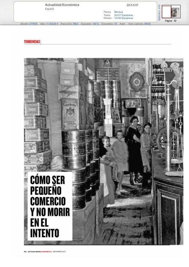 01/11/17Actualidad Económica España Prensa: Mensual Tirada: 20.817 Ejemplares Difusión: 14.063 Ejemplares Página: 52 Secci...